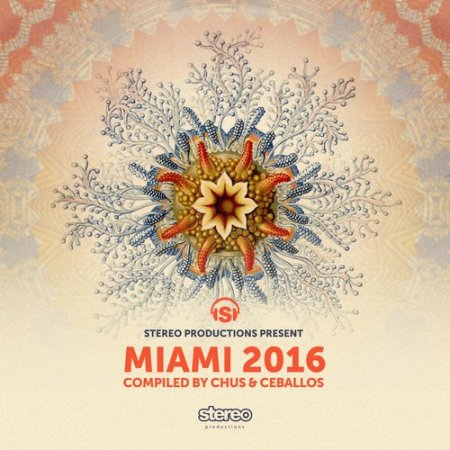 VA - Miami 2016 (Compiled By Chus & Ceballos) (2016)