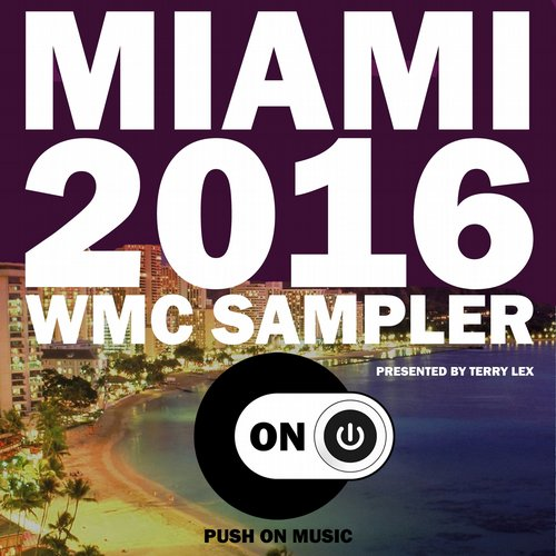 VA - Miami 2016 WMC Sampler (Presented by Terry Lex)