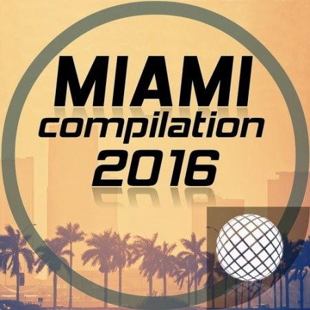 VA - Miami Compilation 2016