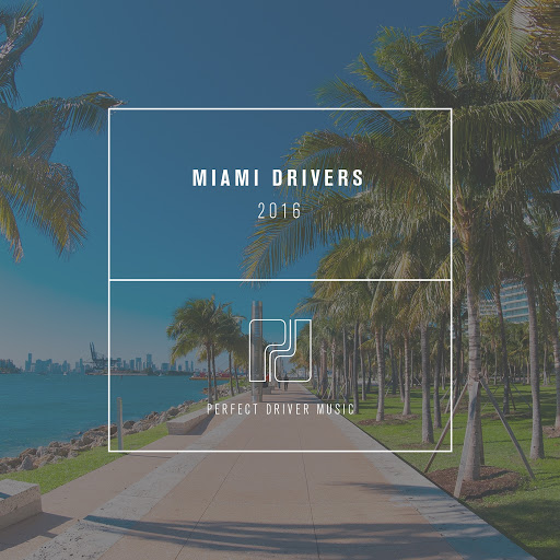 VA - Miami Drivers 2016 Compilation (2016)
