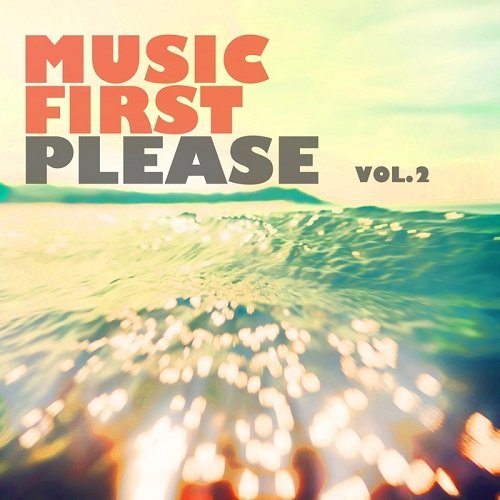 VA - Music First Please Vol.2 (2016)