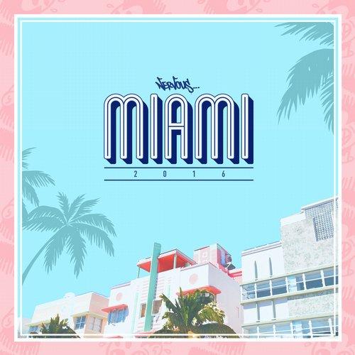 VA - Nervous Miami 2016