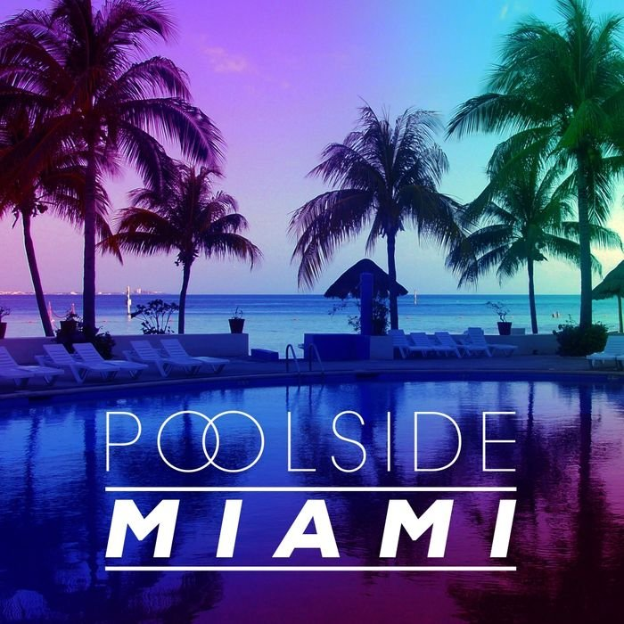 VA - Poolside Miami 2016