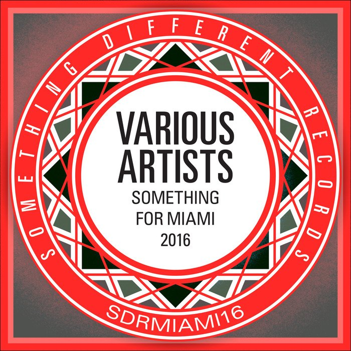 VA - Something For Miami 2016