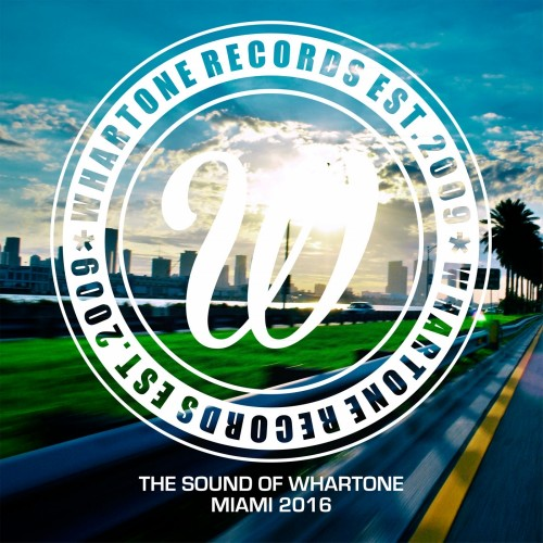 VA - The Sound Of Whartone Miami (2016)