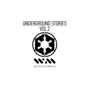 VA - Underground Stories, Vol. 2 (2016)