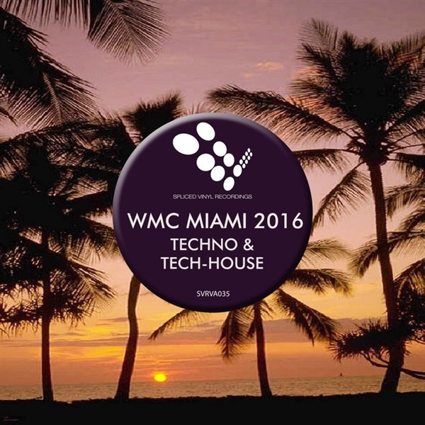 VA - WMC Miami 2016 Techno And Tech-House
