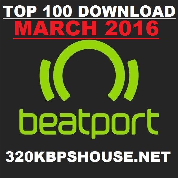 MARCH TOP 100 DOWNLOAD 2016