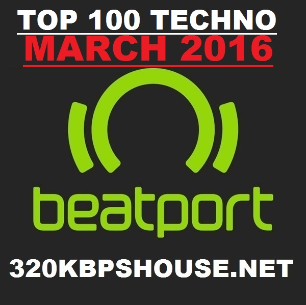 TECHNO MARCH TOP 100 DOWNLOAD 2016