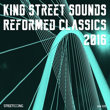 VA - King Street Sounds Reformed Classics 2016
