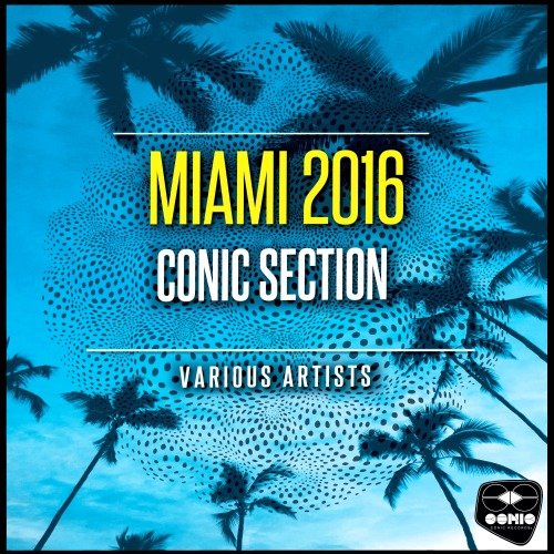 VA - Miami 2016 Conic Section (2016)