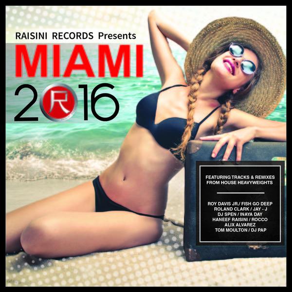 VA - Raisini Miami 2016