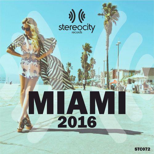 VA - Stereocity Miami 2016
