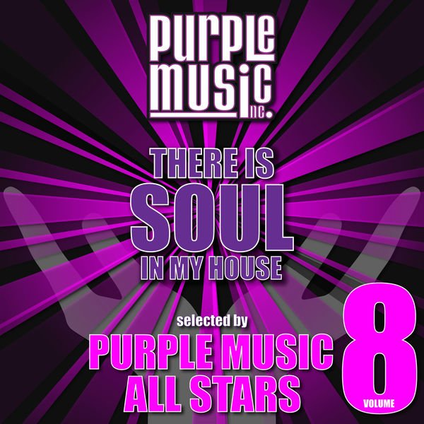 VA - There Is Soul in My House - Purple Music All Stars, Vol. 8 (2016)