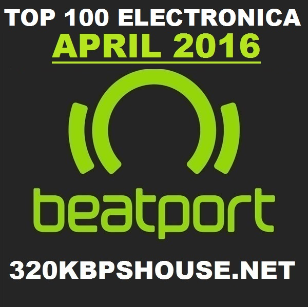 APRIL ELECTRONICA TOP-100 DOWNLOAD-2016