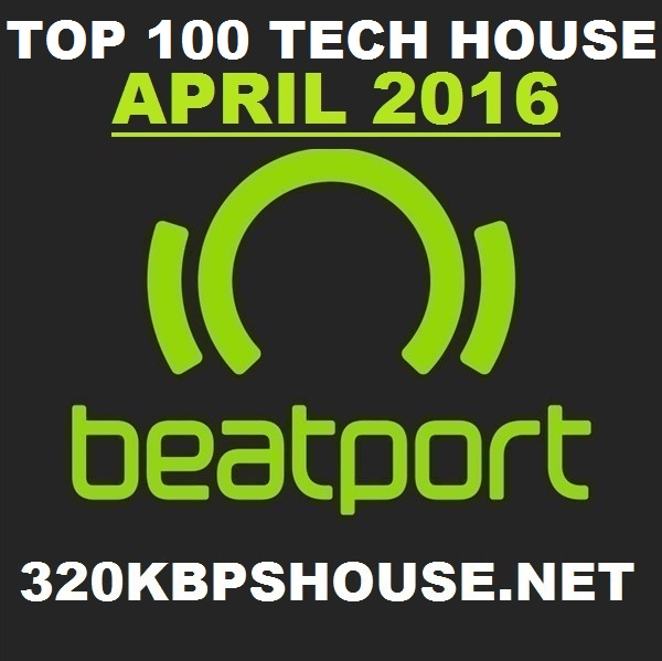 APRIL-TECH HOUSE-TOP-100-DOWNLOAD-2016
