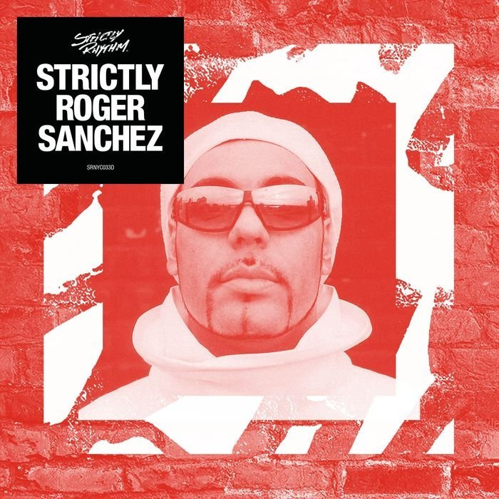Roger Sanchez - Strictly Roger Sanchez (2016)