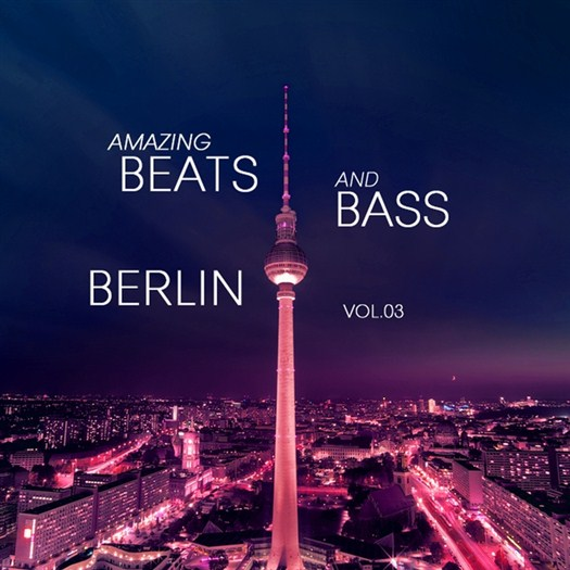 VA - Amazing Beats and Bass Berlin, Vol. 03 (2016)