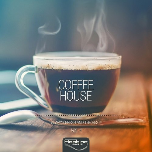 VA - Coffee House (Always Fresh and the Best), Vol. 4 (2016)