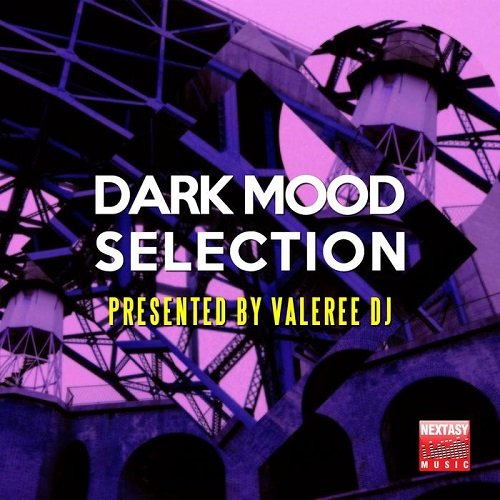 VA - Dark Mood Selection Presented By Valeree DJ (2016)