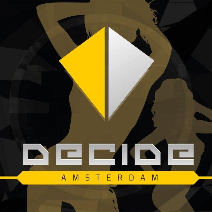 VA - Decide Amsterdam (2016)