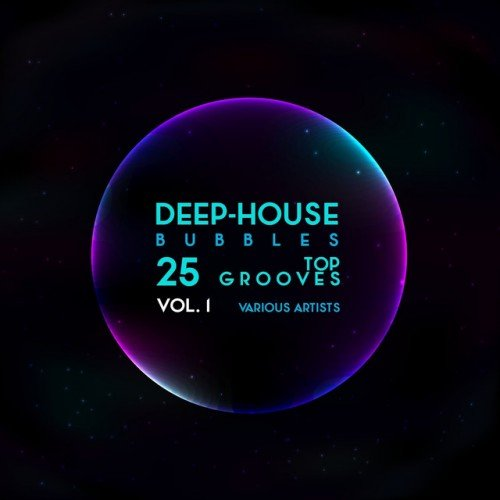 VA - Deep-House Bubbles 25 Top Grooves Vol.1 (2016)