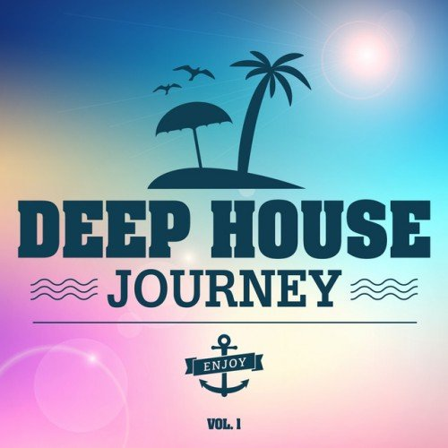 VA - Deep House Journey Vol.1 (2016)