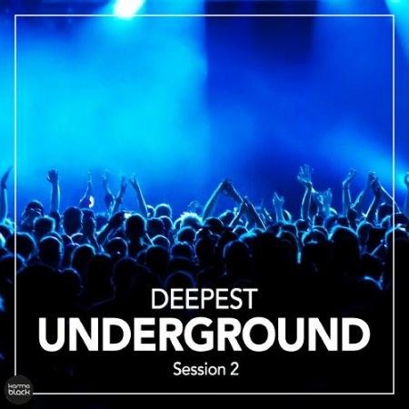 VA - Deepest Underground Session 2 (2016)