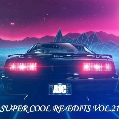 VA - SUPER COOL RE-EDITS VOL.21 (2016)