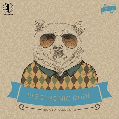 VA - Electronic Dude, Vol. 7 (2016)