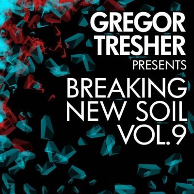 VA - Gregor Tresher Pres. Breaking New Soil Vol. 9 (2016)