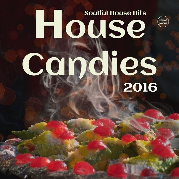 VA - House Candies 2016 (Soulful House Hits) (2016)