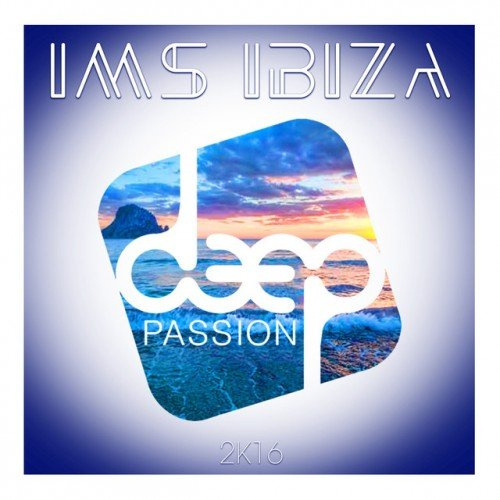 VA - IMS Ibiza Deep Passion 2K16