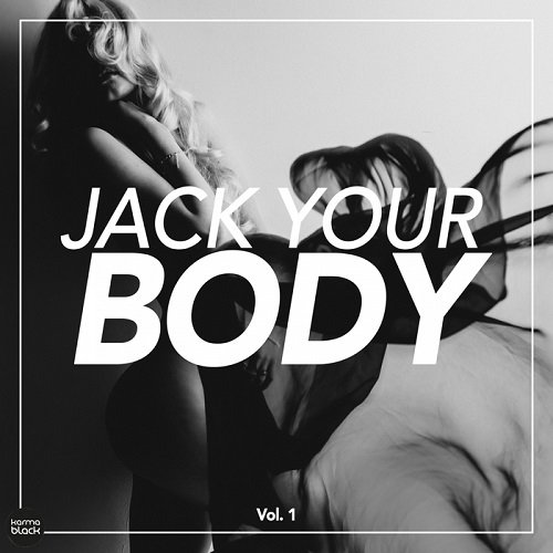 VA - Jack Your Body Vol 1 (2016)