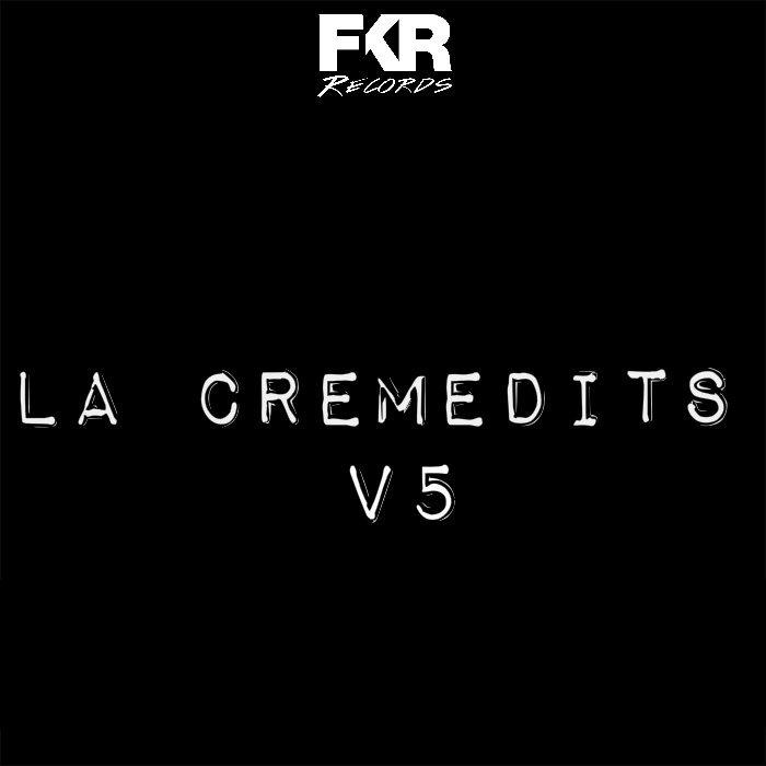 VA - LA Creme Edits V5 - [FKR] - [FKR 103]