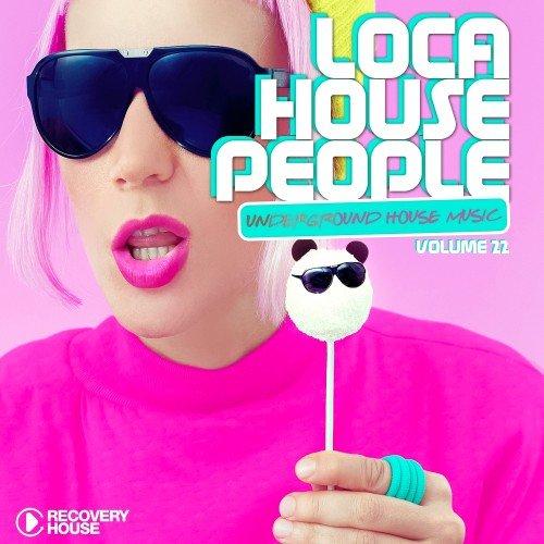 VA - Loca House People Vol. 22 (2016)