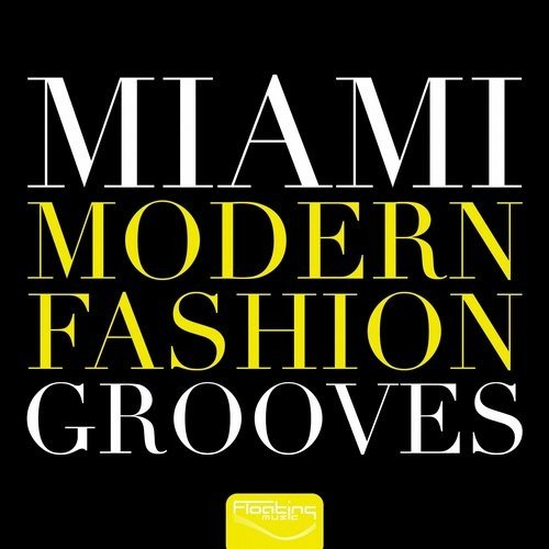 VA - Miami Modern Fashion Grooves (2016)