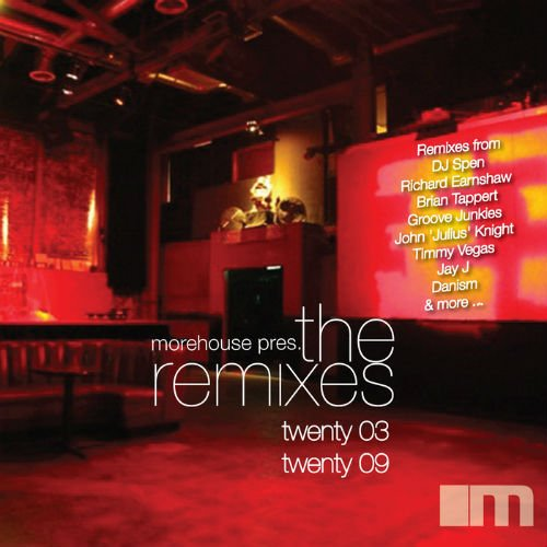 VA - Morehouse Records The Remixes 2003 - 2009 - [Morehouse]