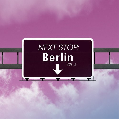VA - Next Stop Berlin, Vol. 2 (2016)