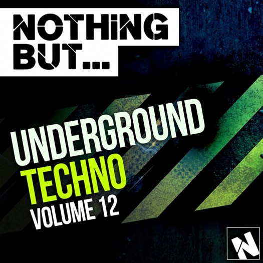 VA - Nothing But Underground Techno Vol 12 (2016)