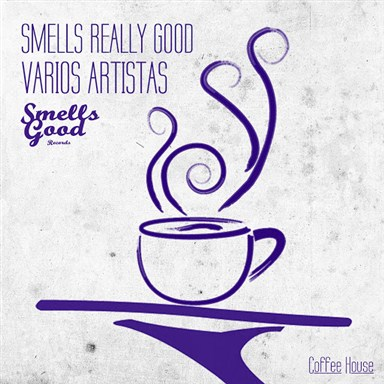 VA - Smells Really Good - Coffee House (2016)