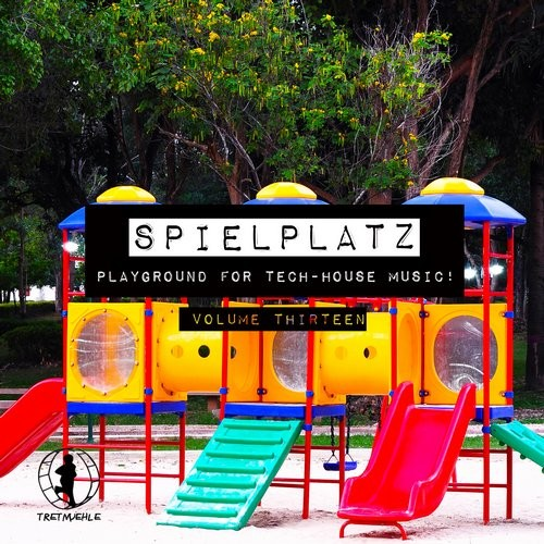 VA - Spielplatz Vol 13 Playground For TechHouse Music (2016)