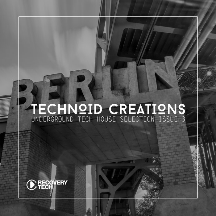 VA - Technoid Creations Issue 3 (2016)