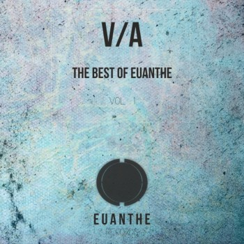 VA - The Best Of Euanthe Vol 1 (2016)