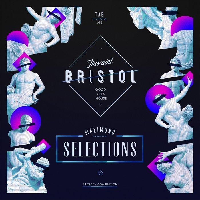 VA - This Ain't Bristol - Maximono Selections (2016)