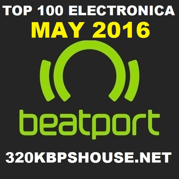 MAY-TOP-100-DOWNLOAD-ELECTRONICA-2016