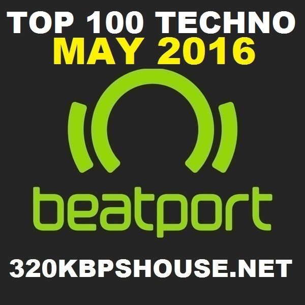 MAY-TOP-100-TECHNO-DOWNLOAD-2016