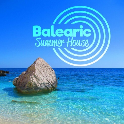 VA - Balearic Summer House (2016)