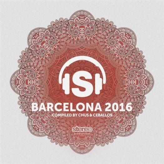 VA - Barcelona 2016 (Compiled by Chus & Ceballos) (2016)