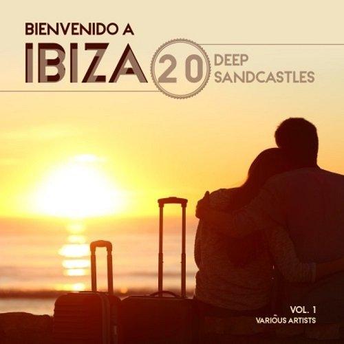 VA - Bienvenido a Ibiza (20 Deep Sandcastles), Vol. 1 (2016)